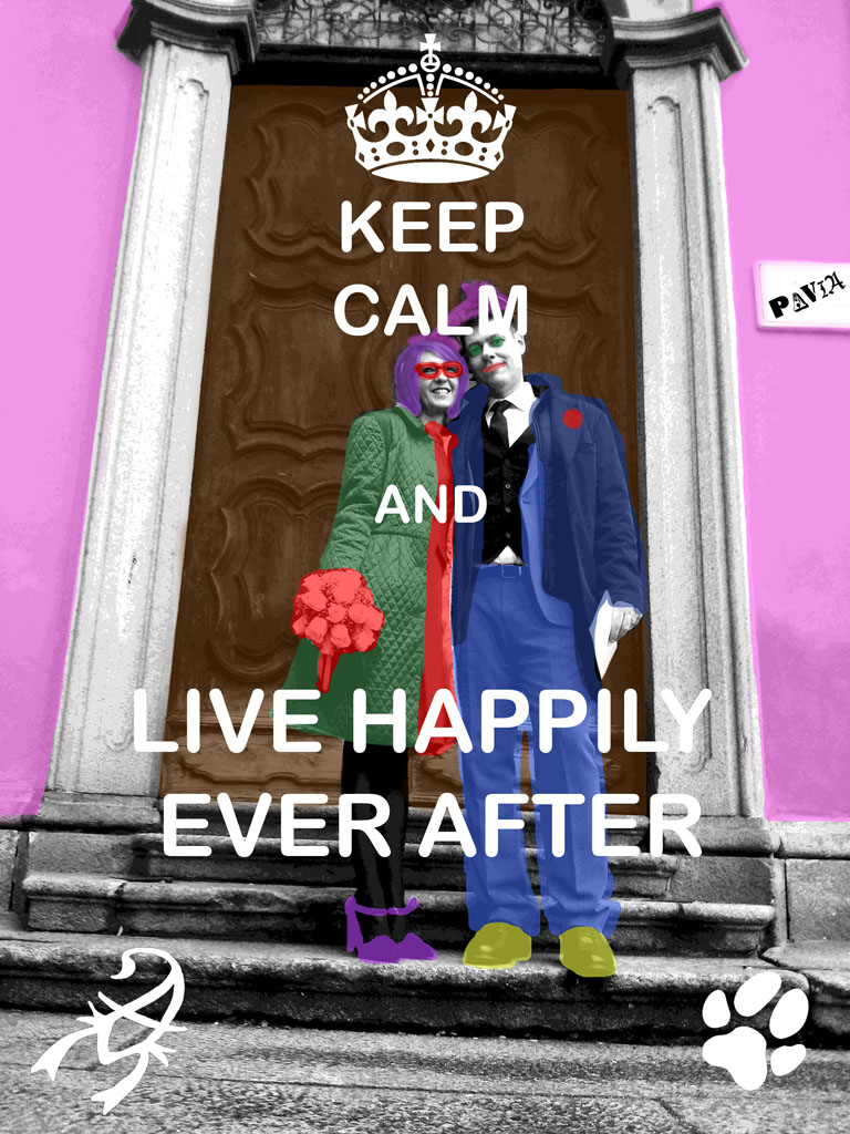 keepcalmandlivehappilyeverafter